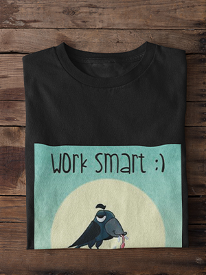 Quirky Work Smart Printed T-shirt
