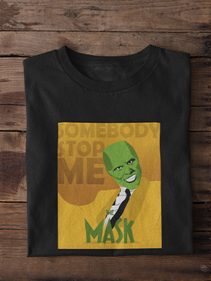 Quirky Somebody Stop Me Mask Printed T-shirt